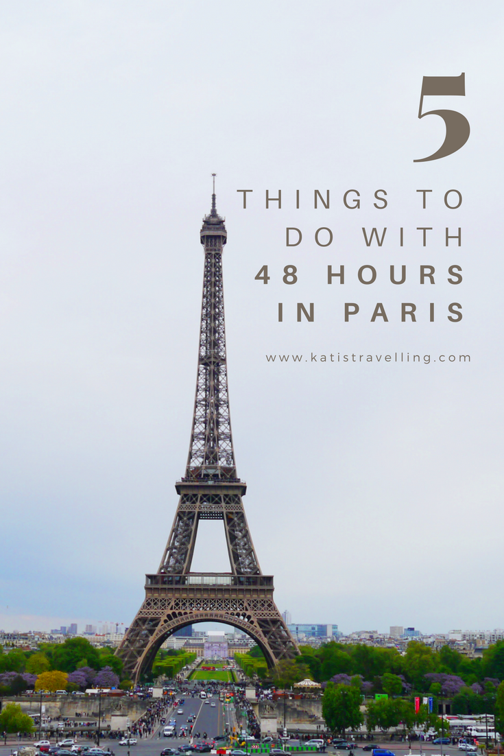 If you've only got 48 hours in Paris you'll want to make sure that only the best things to see and do are on your itinerary.