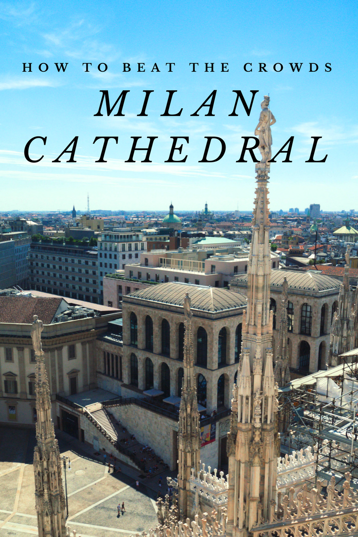 Top tips on how to have to most enjoyable visit to Italy's magnificent Milan Duomo (Cathedral)