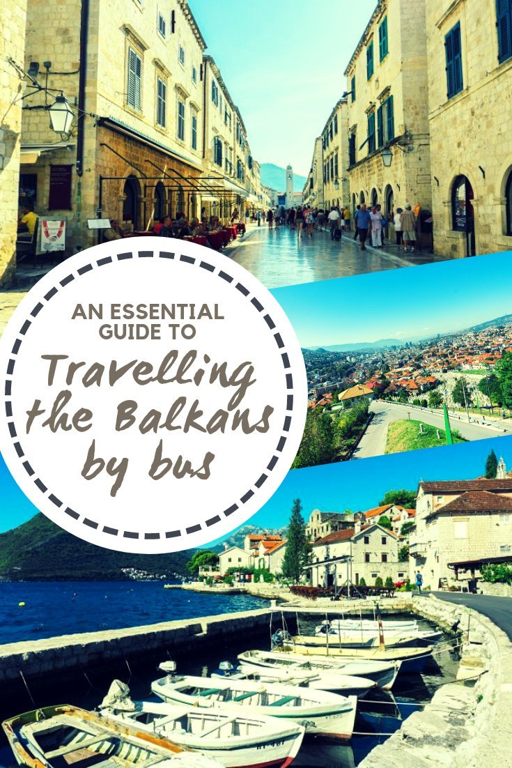 Travelling around the Balkans by bus might seem a little bit intimidating at first but armed with the knowledge of what to expect it's surprisingly easy!